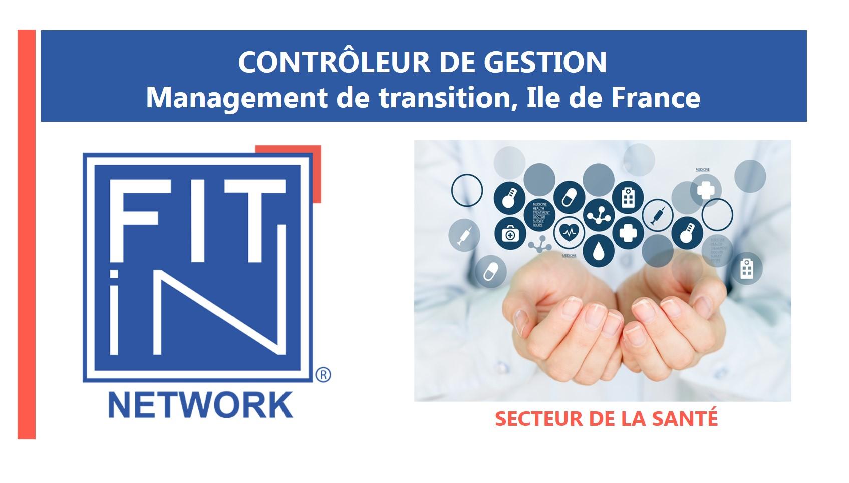 FIT in NETWORK® , Nouvelle mission de management de transition : Contrôleur de Gestion