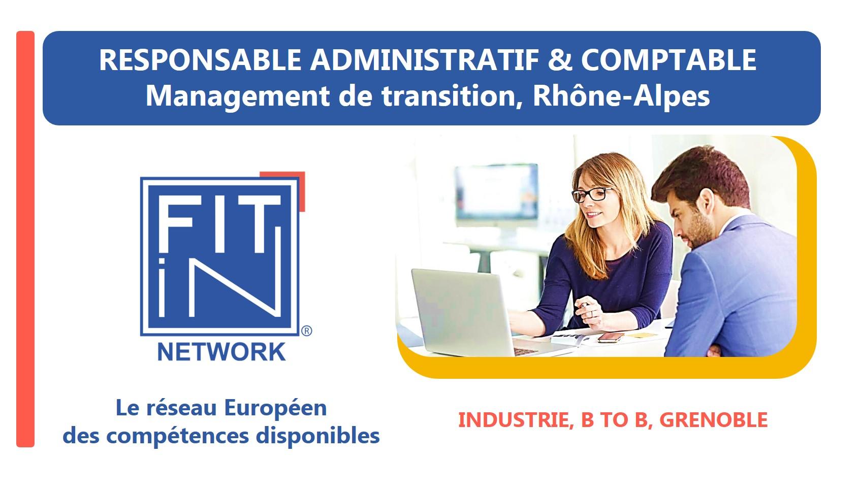 FIT in NETWORK® recherche une ou un Responsable Administratif et Financier pour une mission de Management de Transition à Grenoble.