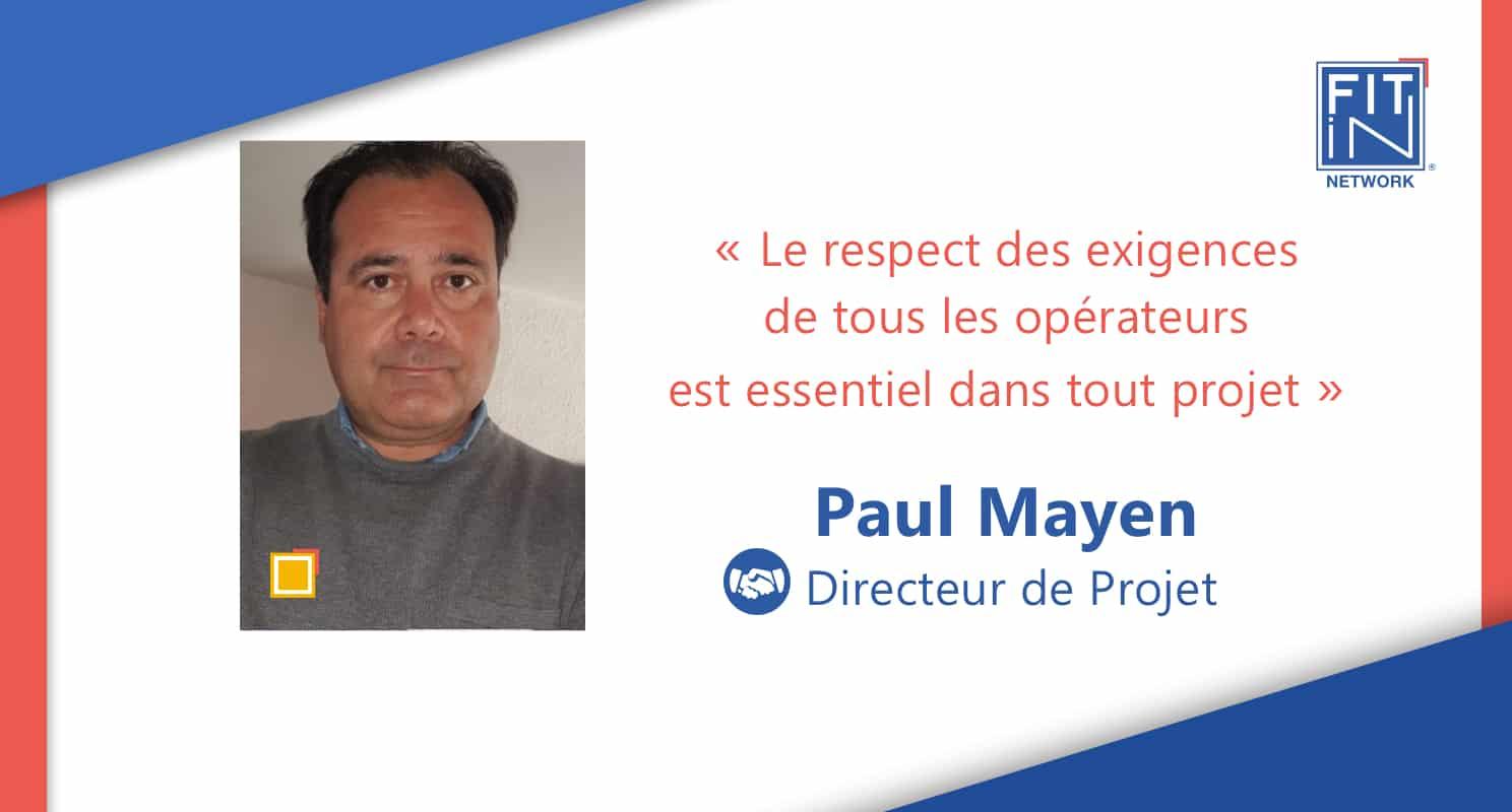 Paul Mayen Témoignage pour FIT in NETWORK®