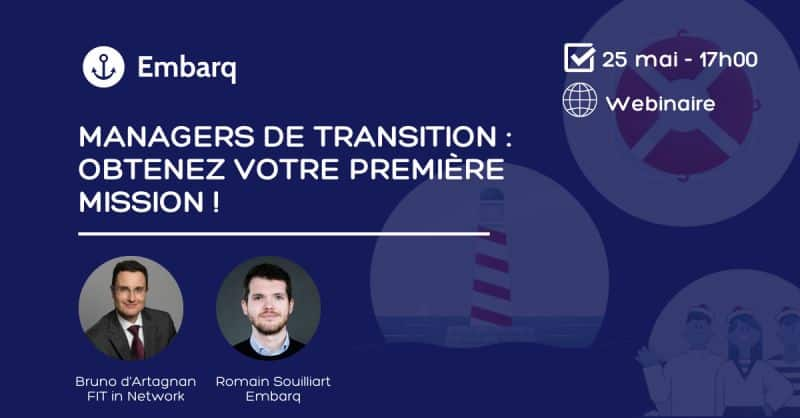 FIT in NETWORK® & Embarq - Comment trouver sa première mission de management de transition ?
