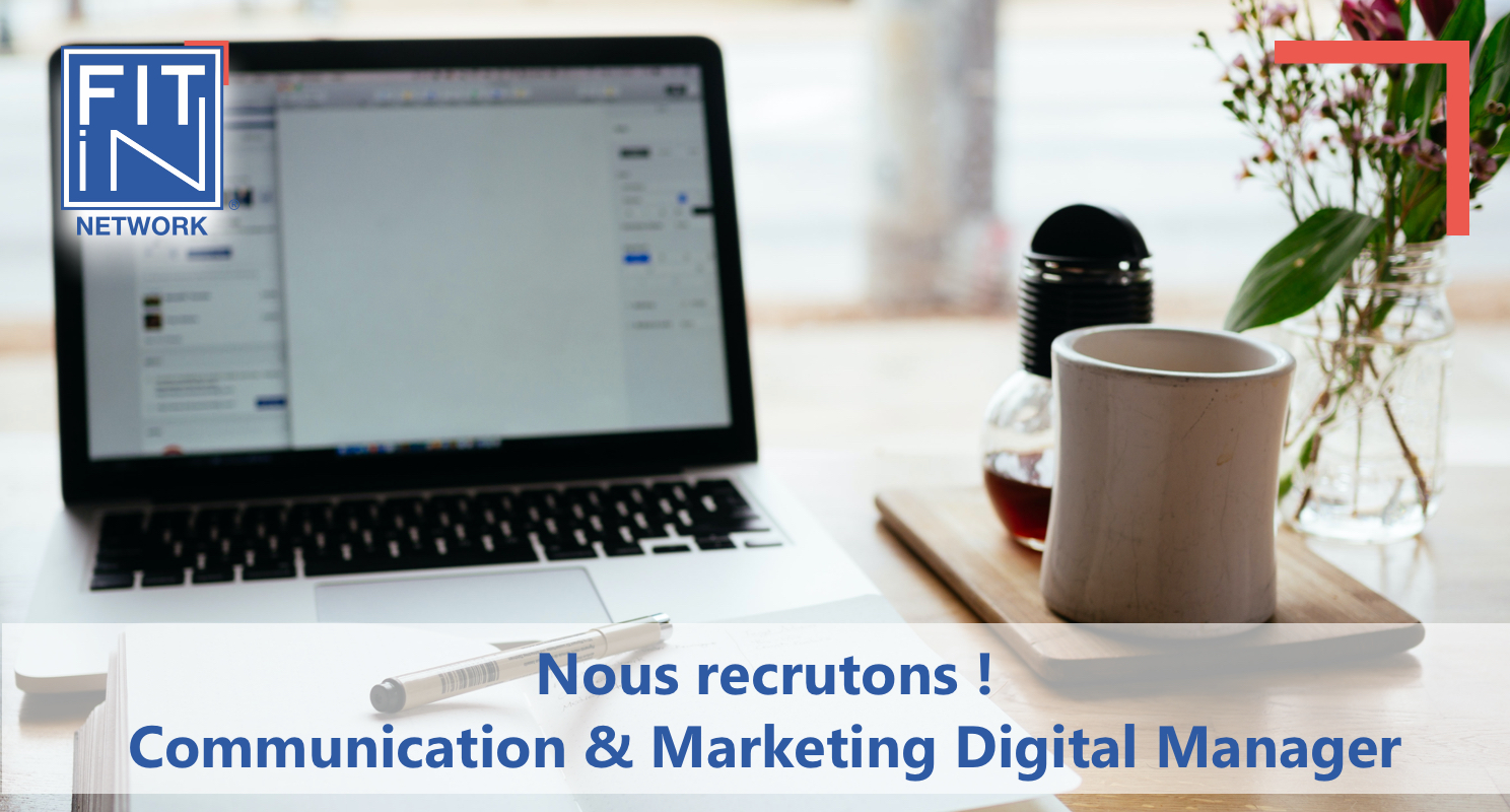 FIT in NETWORK® - Recrute une Communication et Marketing Manager